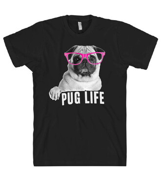 t-shirt dog cute fashion black style top summer cool swag pug life animal teenagers quote on it hipster