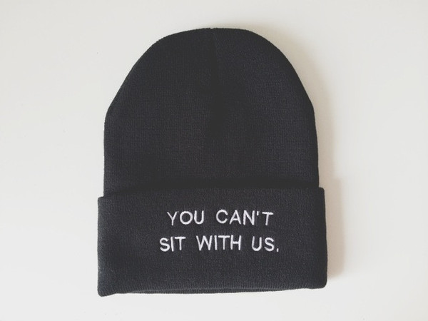 You Can't Sit with Us Beanie | Wild Daisy