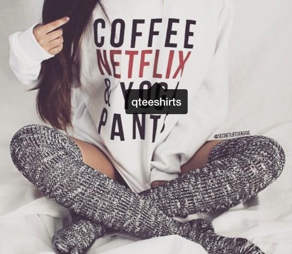 sweater sweatshirt shirt netflix coffee