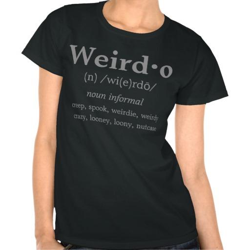 Women's Weirdo definition t-shirt