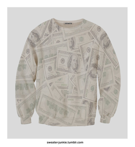 Dollar Bill Cash Money Sweatshirt by SweaterJunkieCo on Etsy