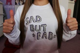 sweater sweatshirt stars sassy fab fabulous sad but skreened