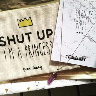 bag yeah bunny makeup bag make-up shut up im a princess princess cosmetics bag