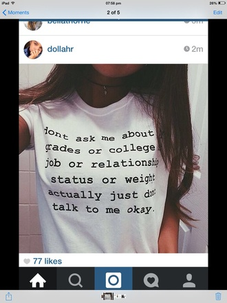 top tumblr girl hot deep lol t-shirt white top tee quote on it quote quotes pretty pretty as fuck tumblr top tumblr girl tumblr shirt fashion fabulous black and white black and white top pretty hurts hungry banter give meeee give it to me please tell me where to get i need help love