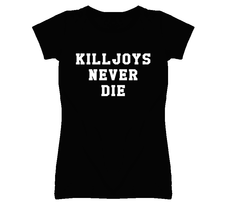 Killjoys Never Die Popular Band Graphic T Shirt
