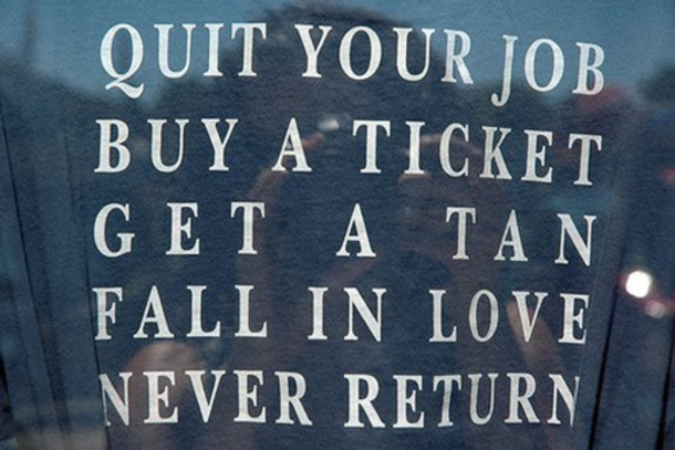 Quit Your Job Quotes Quote on it Quit Your Job