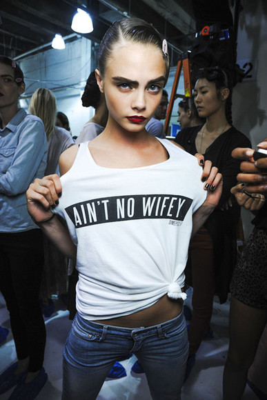 tank top crop tops quote on it white tank top white crop top t-shirt ain't no wifey cara delevingne