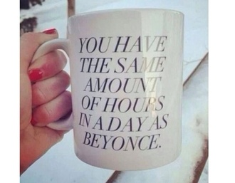 jewels cup mug you have the same amount of hours in a day as beyoncé beyonce tumblr tumblr clothes tumblr fashion tumblr cup