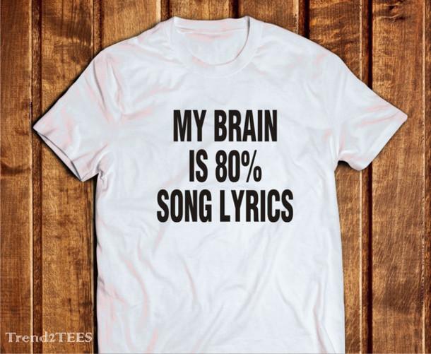 T Shirt My Brain My Brain Is 80 Song Lyrics Brain Shirt Lyrics