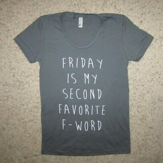 shirt fword gray tee quote on it