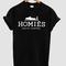 Homies shirt