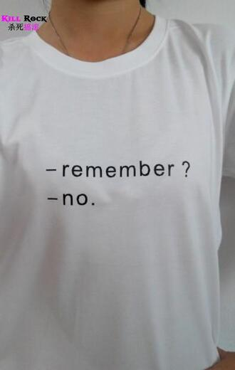 t-shirt printed t-shirt quote on it t shirt.