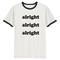 Alright t-shirt - teenamycs