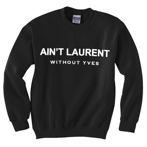 AIN'T LAUREN WITHOUT YVES JUMPER SWEATSHIRT OBEY DRAKE SWEATER DOPE TRILL