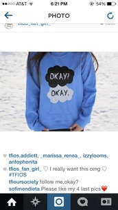 sweater,the fault in our stars,light blue,sweatshirt,john green