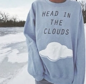 sweater,clouds,winter sweater,quote on it,snowflake