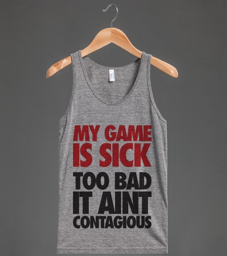 My Game Is Sick | Tank Top | Skreened