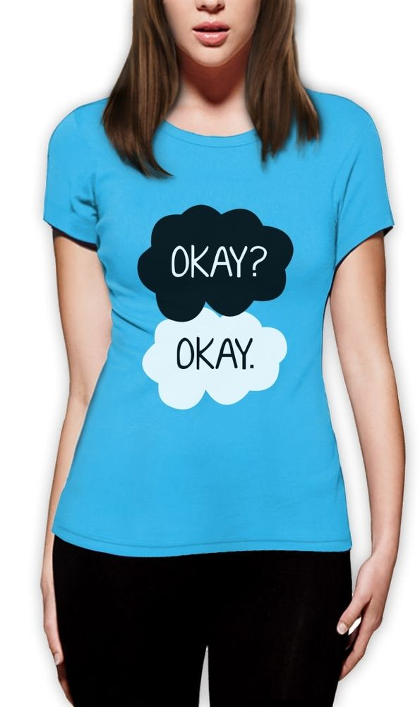 Okay? Okay Women T-Shirt Fault In Our Stars Green inspired