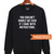 Came With Instructions Sweatshirt Unisex Adult Size S to 2XL