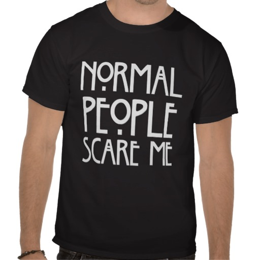 La gente normal chistosa me asusta camiseta negra de zazzle.es