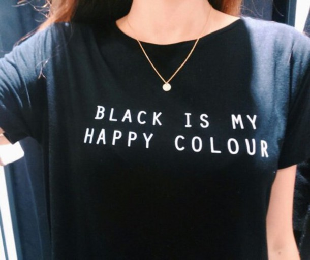 shirt black t-shirt top black top matty healy black shirt black and white cute cute top 2016 summer women black t-shirt grunge t-shirt women t shirts casual mens t-shirt cotton short sleeve o neck cool style summer teenagers hipster BLACK IS MY HAPPY COLOUR SHORTSLEEVE TSHIRT