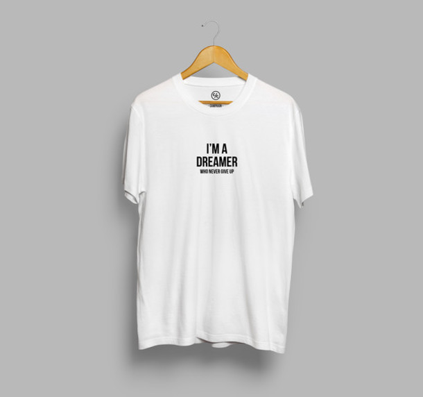 T Shirt Quote On It Simple Tee Text Tee Text On Shirt Dreamer Dreamer Shirt White T Shirt
