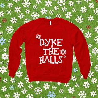 dyke funny gays dykes sweater xmas holidays humour glbt glbtq lgbt ugly christmas sweater christmas ugly christmas sweater party