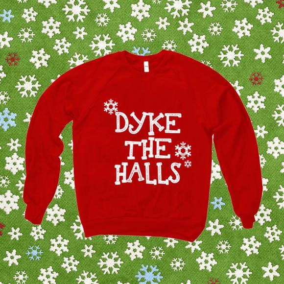funny gay dyke gays lesbian lesbians dykes sweater xmas holidays humour glbt glbtq lgbt lgbtq ugly christmas sweater christmas ugly christmas sweater party