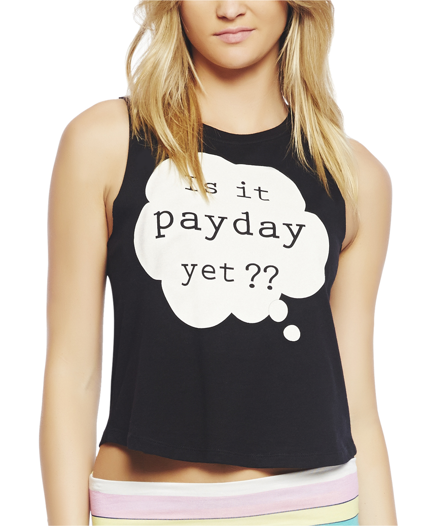 Is It Pay Day Yet Tank | Wet Seal