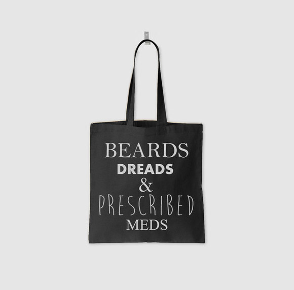 bag tote bag beards beard dreads dreadlocks meds prescribed canvas alternative