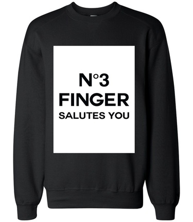 No 3 Finger salutes you CREWNECK