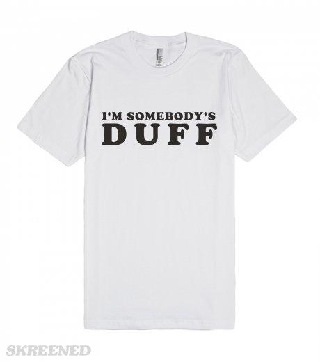 I'm somebody's duff