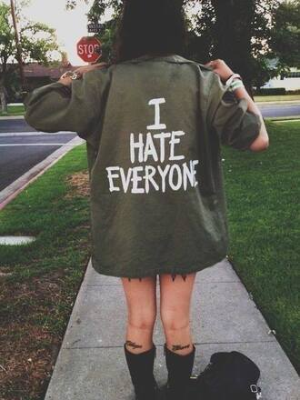 jacket hate everyone i hate everyone shirt street girl tumblr green tumblr girl tumblr clothes coat dark grunge tattoo legs lovely clever cheeky parka navy green oversized jacket i need this now i hate people ihateeveryone khaki kaki color jeans cute anorak top classy style indie camo coat tumblr outfit grundge blouse green jacket army green jacket white writting tumblr shirt tumblr jacket grunge shirt alternative punk rock quote on it sleeves army green long writing
