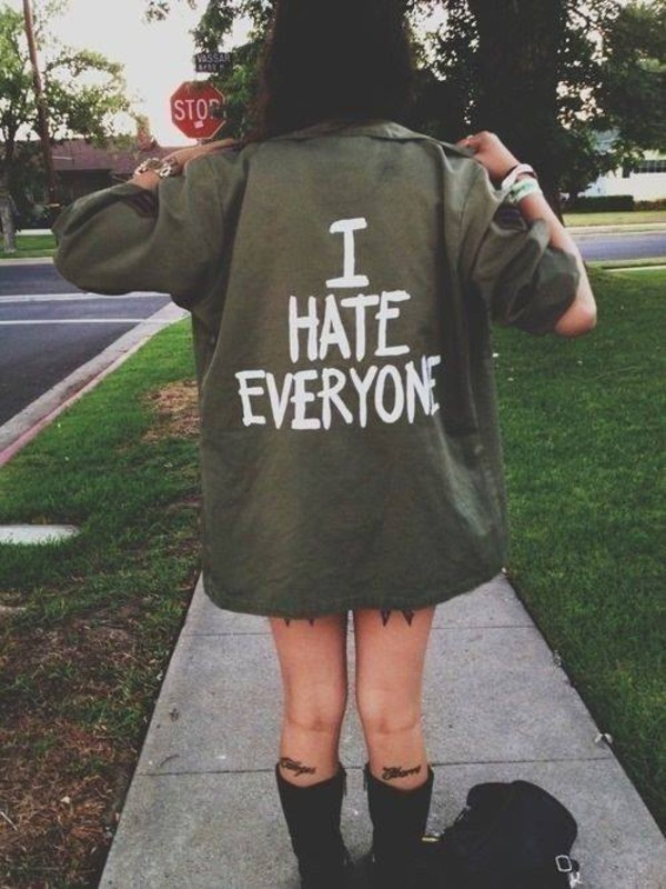 jacket hate everyone i hate everyone shirt street girl girl tumblr green tumblr girl tumblr clothes coat dark grunge tattoo legs lovely clever cheeky parka navy green oversized jacket i need this now i hate people grunge ihateeveryone khaki kaki color jeans cute anorak top classy style indie camo coat tumblr outfit grundge grunge blouse green jacket army green jacket white writting tumblr shirt tumblr jacket grunge shirt alternative punk rock quote on it quote on it sleeves quote on it army green long writing