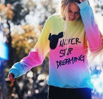 sweater colorful patterns disney disney sweater mickey mouse pastel color tie dye disney shirt disney hoodie hoodie sweeter colorful colorful sweeter colorful shirt never stop dreaming watch