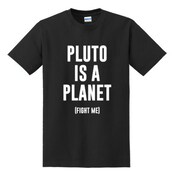shirt,pluto,fight me,science