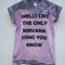 Smells like the only nirvana song you know tie dye shirt - one off print - size small only