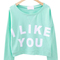 Green long sleeve i like you print crop sweatshirt - sheinside.com