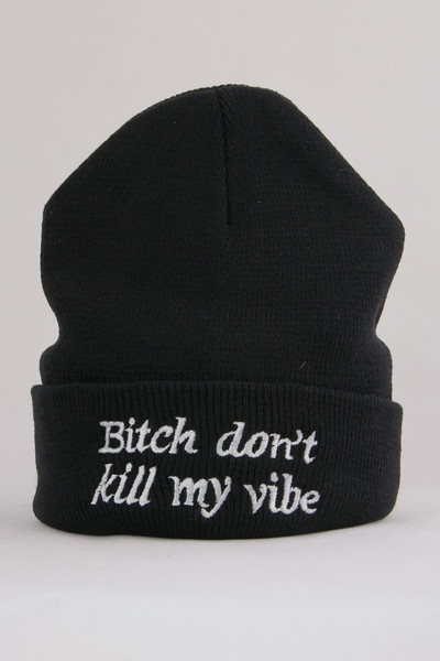 Don't kill my vibe beanie