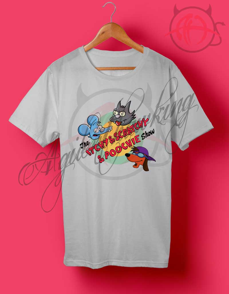 The Itchy & Scratchy & Poochie Show T Shirt - Agilenthawking.com