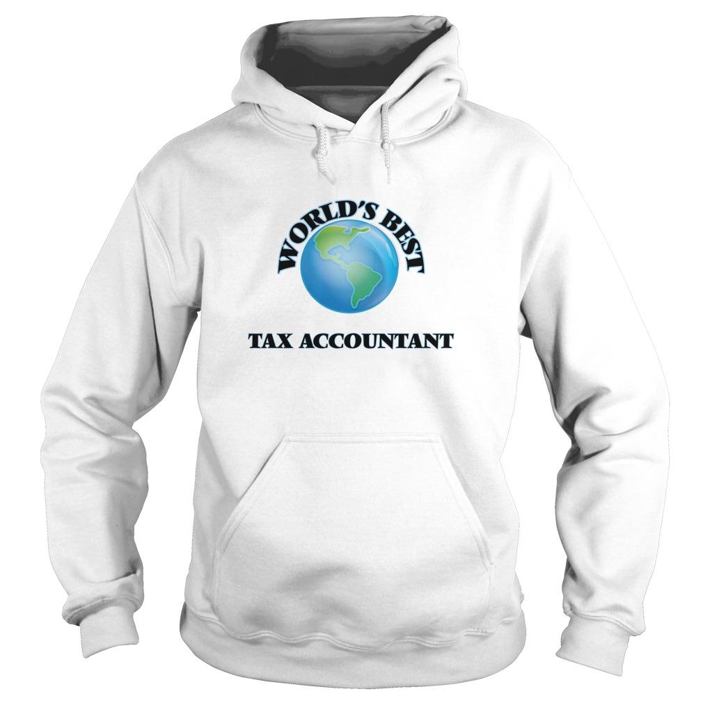 World's Best Tax Accountant T Shirt & Hoodie