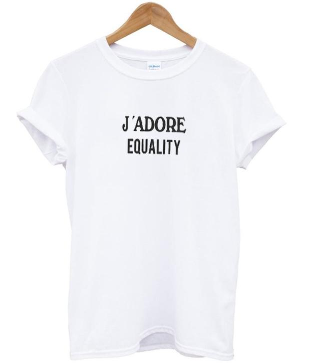 j'adore equality t-shirt