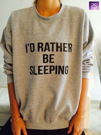 blouse sleeep quote on it sweater