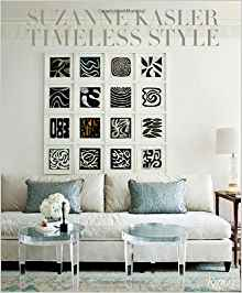 Suzanne Kasler: Timeless Style: Suzanne Kasler, Christine Pittel, Doug Turshen, David Huang: 9780847841004: Amazon.com: Books