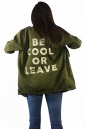 jacket,green,quote on it,fall outfits,trendy,fashion,style,long sleeves,freevibrationz,free vibrationz