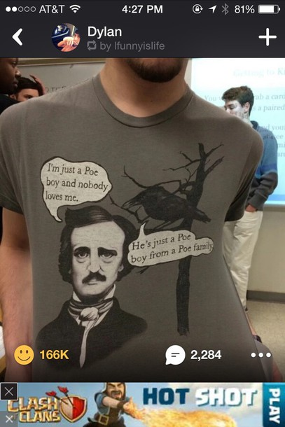 shirt edger allen poe puns grey t-shirt comedy queen jokes funny t-shirt
