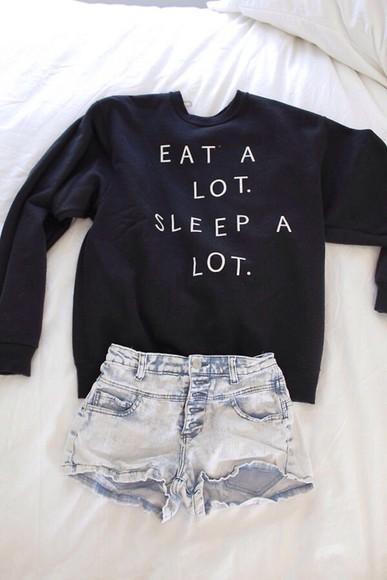 jumper eat alot sleep alot shorts