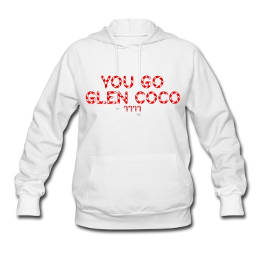 "GIRLS: Mean Girls ""You Go Glen Coco' Hoodie Hoodie 