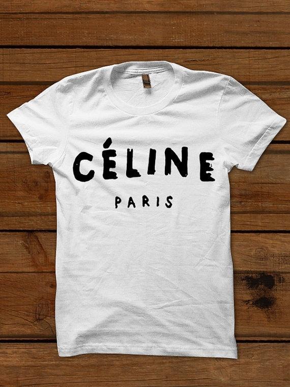 Celine Paris T shirt Tshirt Shirt Celine Paris by Teashirtuk