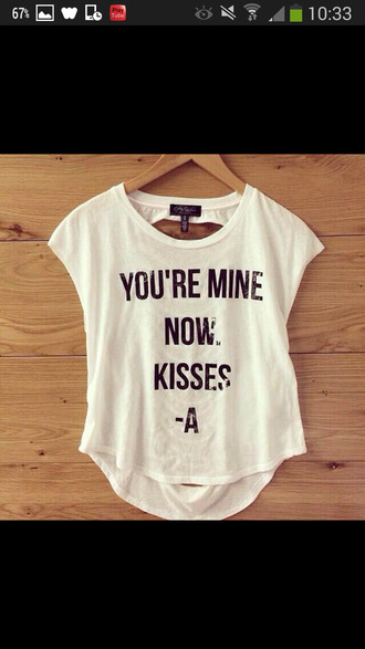 shirt white black letters you're mine now kisses -a pretty little liars kisses a t-shirt white t-shirt tv t-shirt girly black and white clothes graphic tee jacket tank top